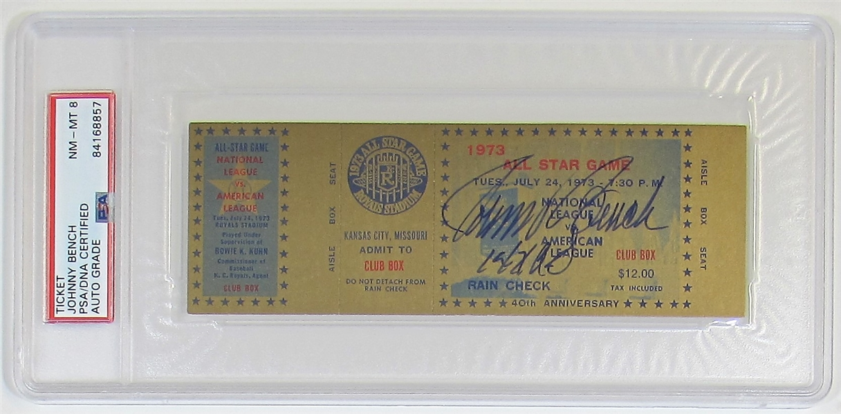 Johnny Bench Signed Mint 8 1973 All-Star Game Ticket Kansas City